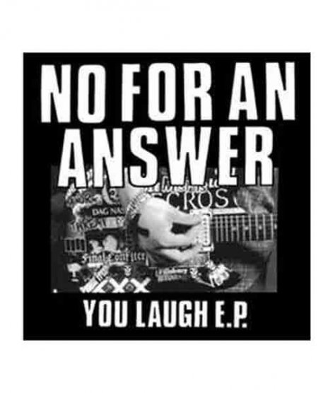 No For An Answer バンドステッカー You Laugh
