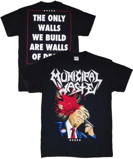ミュニシパル ウェイスト ( Municipal Waste ) Tシャツ Trump Walls Of Death