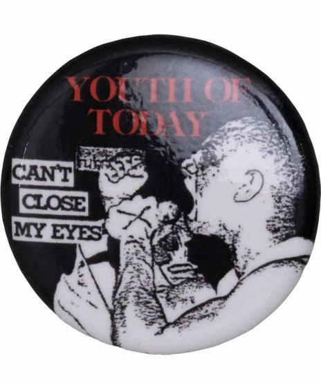 Youth Of Today ( ユース オブ トゥデイ ) バンド缶バッジ Can'T Close My Eyes