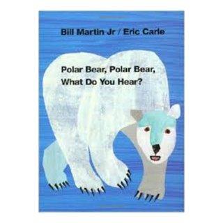 Polar Bear, Polar Bear, What Do You Hear? - CD付き