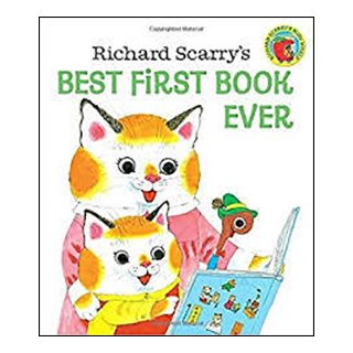 Richard Scary's  Best First Book Ever!