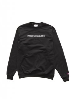 LEARN TO FORGET × CHAMPION / CREWNECK SWEATER
