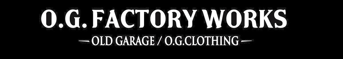 OLD GARAGE / O.G.CLOTHING