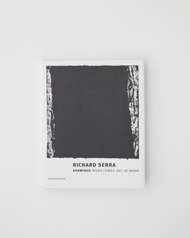 Richard Serra  Drawing work comes out of work