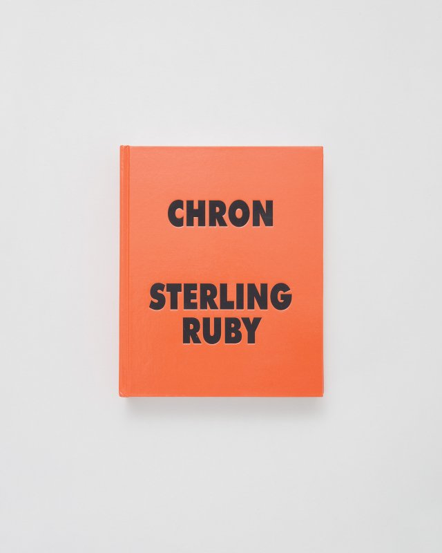 Sterling Ruby  CHRON