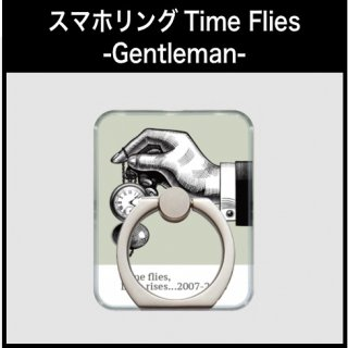 スマホリングTime Flies -Gentleman-