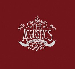 "THE ACOUSTICS ""STANDARDS"""
