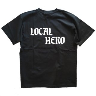 LOCALS ONLY / LOCAL HERO Tee