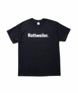 ROTTWEILER ROTTWEILER. Tee