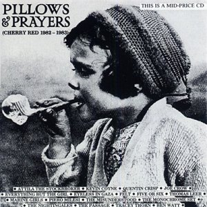 PLLOWS & PRAYERS / VARIOUS ARTISTS