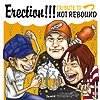 V/A - Erection!!!~TRIBUTE TO NOT REBOUND~