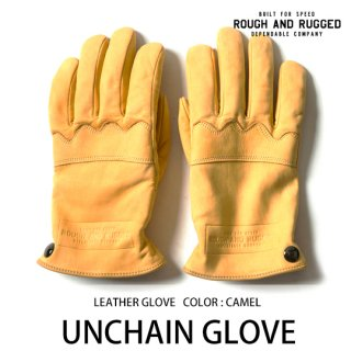 UNCHAIN GLOVE/ROUGH AND RUGGED<img class='new_mark_img2' src='https://img.shop-pro.jp/img/new/icons14.gif' style='border:none;display:inline;margin:0px;padding:0px;width:auto;' />