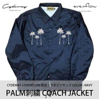PALM刺繍 COACH JACKET ネイビー/EVENFLOW