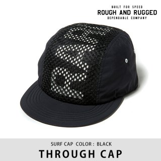 THROUGH CAP/ROUGH AND RUGGED<img class='new_mark_img2' src='https://img.shop-pro.jp/img/new/icons8.gif' style='border:none;display:inline;margin:0px;padding:0px;width:auto;' />