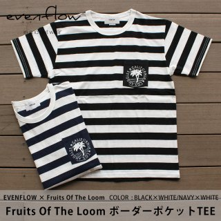 EVENFLOW × Fruits Of The Loom ボーダーポケットTEE/evenflow イーブンフロー
