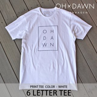 【20%OFF】6 LETTER TEE ホワイト/OH DAWN オードーン <img class='new_mark_img2' src='https://img.shop-pro.jp/img/new/icons20.gif' style='border:none;display:inline;margin:0px;padding:0px;width:auto;' />