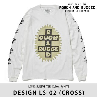DESIGN LS-02/ROUGH AND RUGGED<img class='new_mark_img2' src='https://img.shop-pro.jp/img/new/icons8.gif' style='border:none;display:inline;margin:0px;padding:0px;width:auto;' />