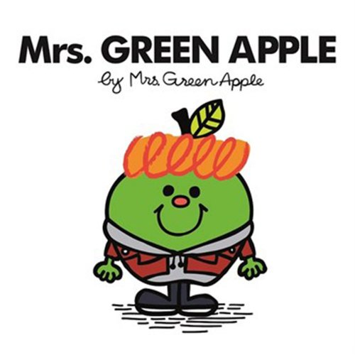 MR.MEN LITTLE MISS ミスターメン リトルミス Mrs. GREEN APPLE【Picture Book Edition】 UPCH-29245 MM