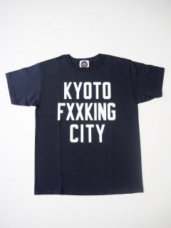 KYOTO FXXKING CITY T-SHIRTS