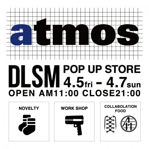 DLSM POP UP STORE at atmos新宿