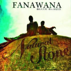 Natural Stone / FANAWANA