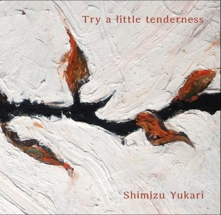 Try a little tenderness +