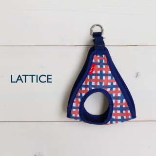 Step-in Harness <br>Lattice