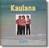 Kaulana CD「Lino」 (Sold Out)
