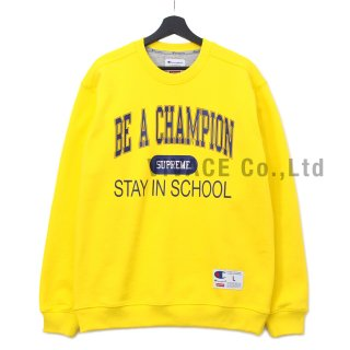 Supreme®/Champion® Stay In School Crewneck