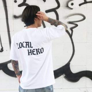 LOCAL HERO TEE<img class='new_mark_img2' src='https://img.shop-pro.jp/img/new/icons5.gif' style='border:none;display:inline;margin:0px;padding:0px;width:auto;' />