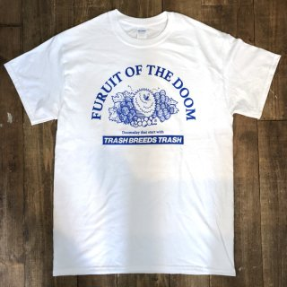 FRUIT OF THE DOOM T-shirts