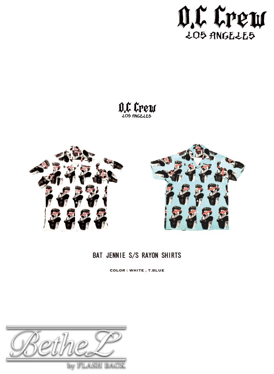 O.C CREW/オーシークルー BAT JENNIE S/S RAYON SHIRTS