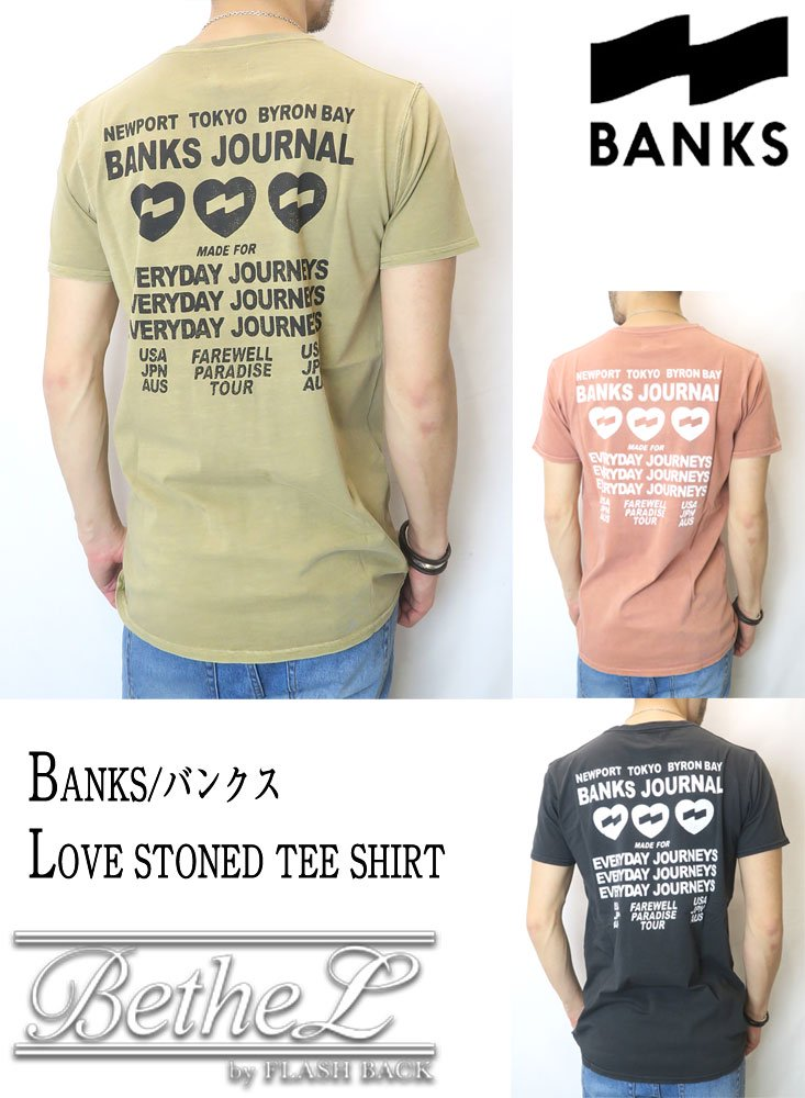 BANKS JOURNAL/バンクスジャーナル  LOVE STONED TEE SHIRT