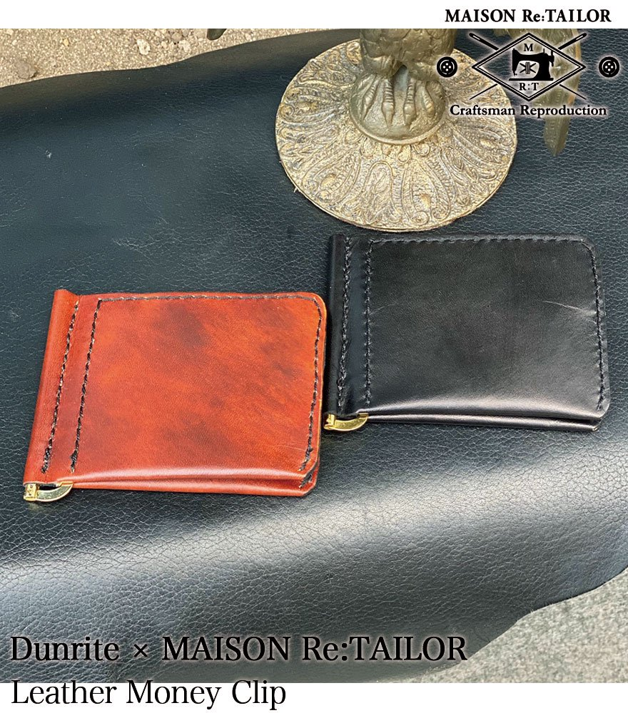 <img class='new_mark_img1' src='//img.shop-pro.jp/img/new/icons14.gif' style='border:none;display:inline;margin:0px;padding:0px;width:auto;' />DUNRITE LEATHER WORKS×MAISON Re:TAILOR LEATHER MONEY CLIP 2Color