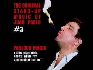 The Original Stand-Up Magic Of Juan Pablo Volume 3(ホワン・パブロ作品集)