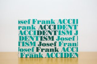 Accidentism - Josef Frank