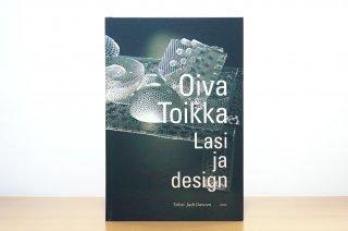 Oiva Toikka - Lasi ja design