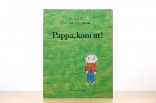 Pappa, kom ut!|パパ、外に出て!