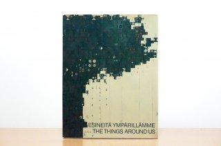 Esineitä ympärillämme - The things around us