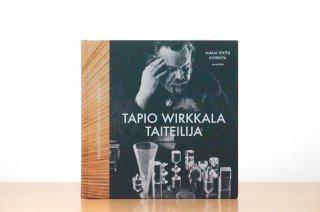 Tapio Wirkkala - Taiteilija