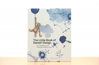 The Little Book of Danish Design|For Children and Childlike Adults