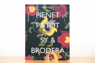 Pienet pistot|Sy & Brodera