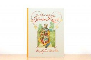 Blom-Kari : en liten bok för stora och små barn