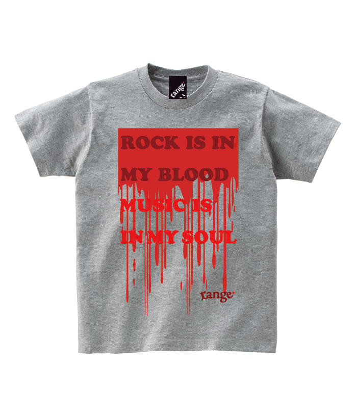 ROCK IS IN MY BLOOD s/s tee