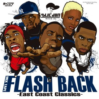 DJ Lil Jun/Flash Back -East Coast Classics-<BR>