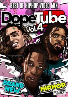 DopeTube -Best Of Hip Hop Video Mix- Vol.4