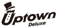 UPTOWN Deluxe | アップタウン デラックス