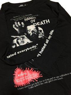 HANDS OF DEATH/HENRY LUCAS&OTTIS TOOLE(死の腕/ヘンリー・ルーカス&オーティス・ツール) T-shirts / longsleeve