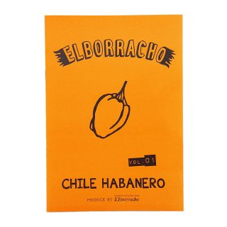 フリーペーパー ELBORRACHO vol.1 CHILE HABANERO