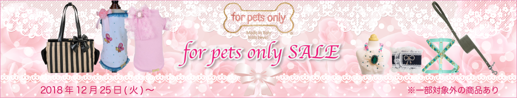 for pets only SALE